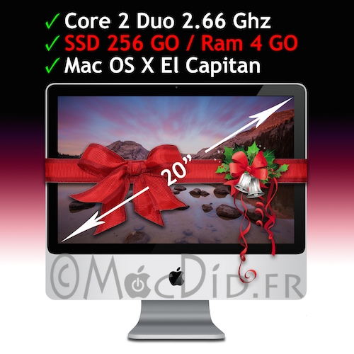 iMac Intel 20 Core 2 Duo 2.66 Ghz 4GO Ram 256 GO SSD El Capitan